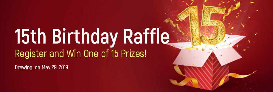 15th Birthday Raffle: Register and Win One of 15 Prizes!